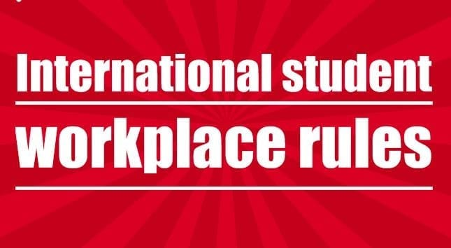 International student workplace rules