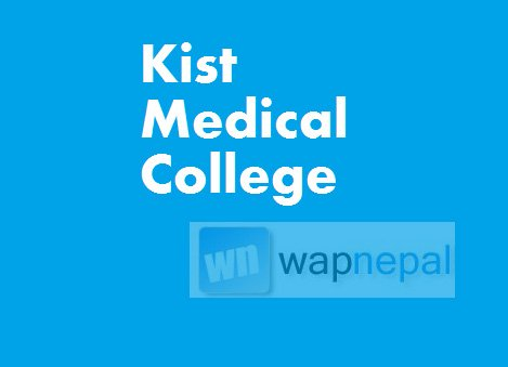 kist medical college