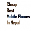 cheap best mobile phones in nepal