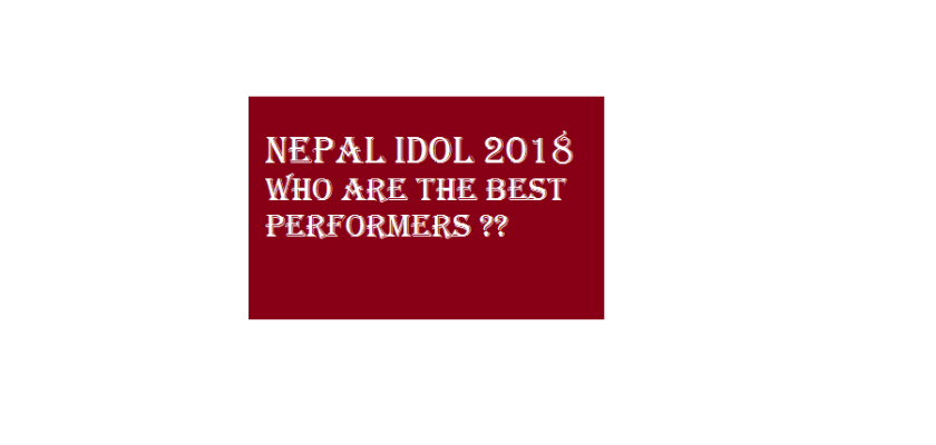 nepal idol season 2 best performers