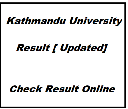 kathmandu university result www ku edu np result