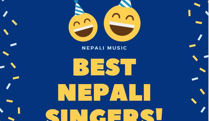 best Nepali Singers